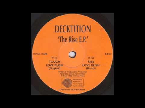 DECKTITION - Love Rush Original. EP. - 1993