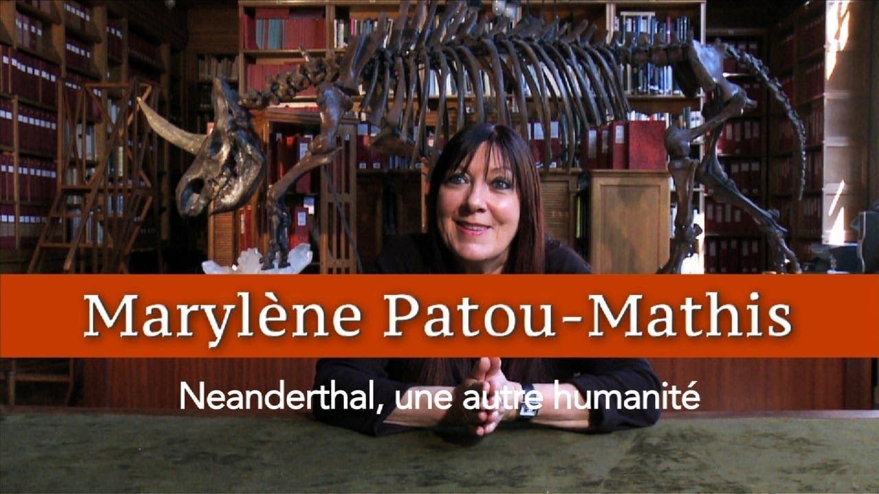 Marylène Patou-Mathis : Neanderthal, une autre humanité - YouTube