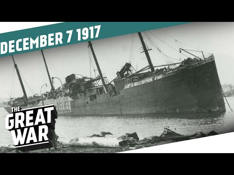 Halifax Explosion  Peace in the East?  THE GREAT WAR Week 176