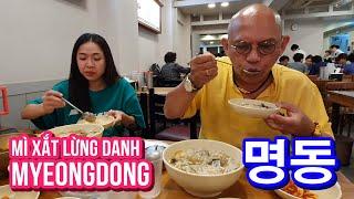 """Food For Good #533: Phát hiện quán mì """"xắt"""" 1966 lừng danh Myeongdong 55 năm không chi nhánh"""