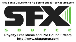 Free Santa Ho Ho Ho Sound Effect - SFXsource.com