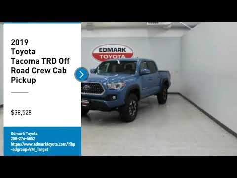 2019 Toyota Tacoma 2019 Toyota Tacoma TRD Off Road Crew Cab Pickup FOR SALE in Nampa, ID 4338000