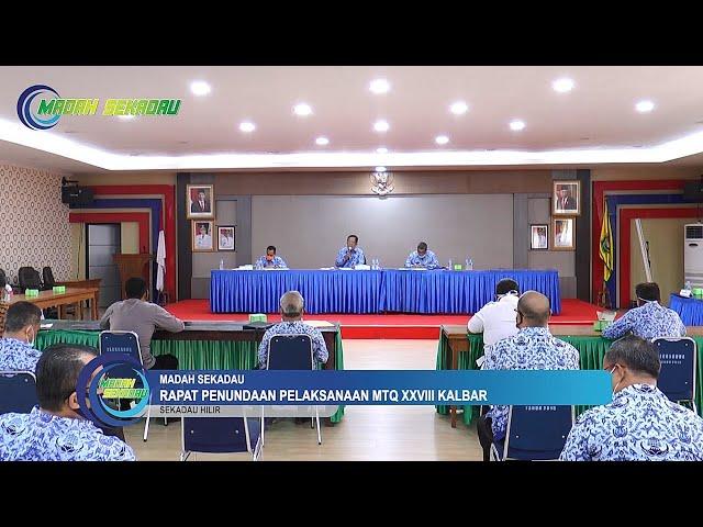 Pelaksanaan MTQ XXVIII Kalbar di Kabupaten Sekadau Kembali Ditunda