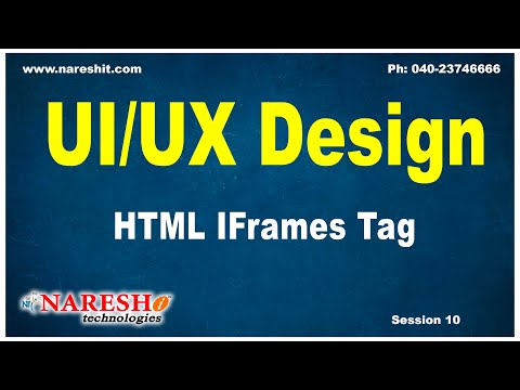 Session-10 | HTML IFrames Tag | UI/UX Tutorials | UI Technologies Training