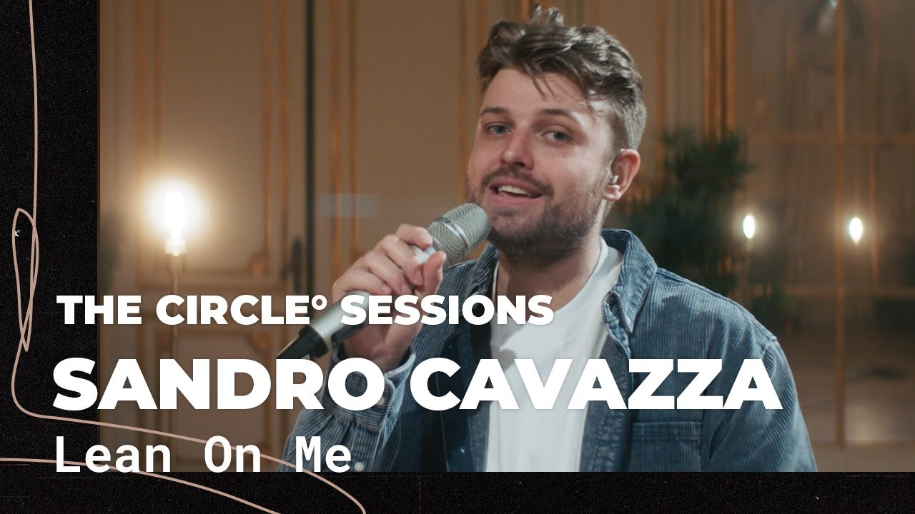 Sandro Cavazza - Lean On Me (Live)   The Circle° Sessions