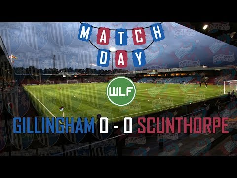 THE POST PENNOCK ERA BEGINS | Gillingham 0-0 Scunthorpe | Gillingham FC Season 17/18 | Match #15