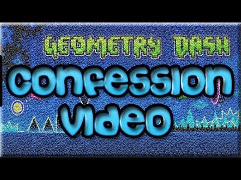 Geometry Dash Confession