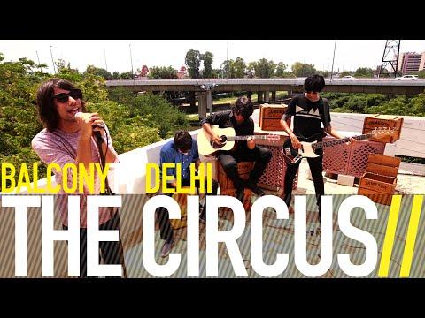 THE CIRCUS - DISCOURSE (BalconyTV)