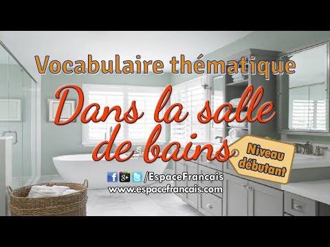 Dans la salle de bain (niveau débutant) - Vocabulaire ...