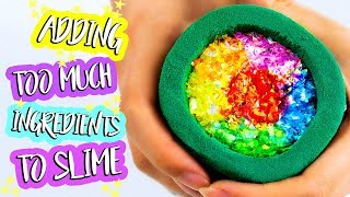 adding-too-much-ingredients-into-slime-adding-too-much-of-everything-into-slime
