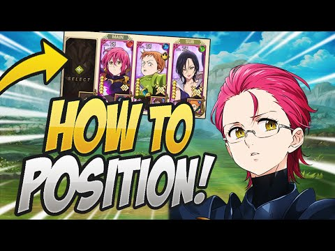 How To Position Your Team PROPERLY! Seven Deadly Sins Grand Cross