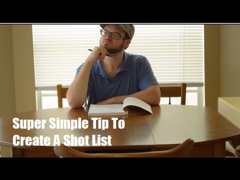 Simple Tutorial on How to Create a Shot List - Video Production Tips by Web Video Crew