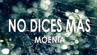 No dices más - Moenia EN ELÉCTRICO (Lyrics)