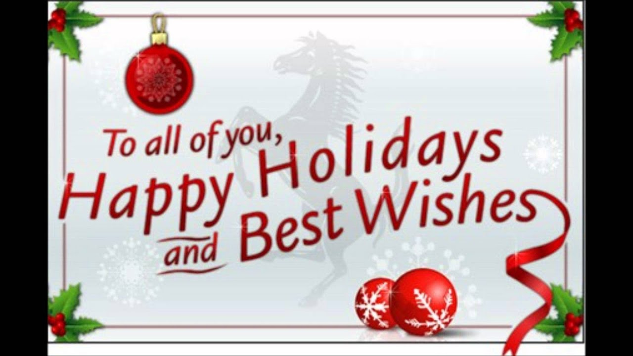 Happy holidays and best wishes to all my friends youtube happy holidays and best wishes to all my friends kristyandbryce Image collections