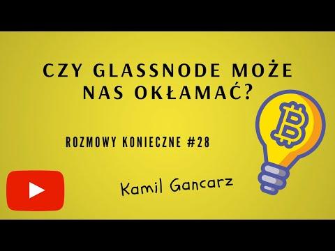 Kamil Gancarz czy Glassnode może nas oszukać? cz.1