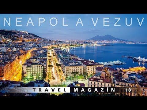 Neapol a Vezuv - Taliansko [HD] Travel Magazín 013 (Travel Channel Slovakia)