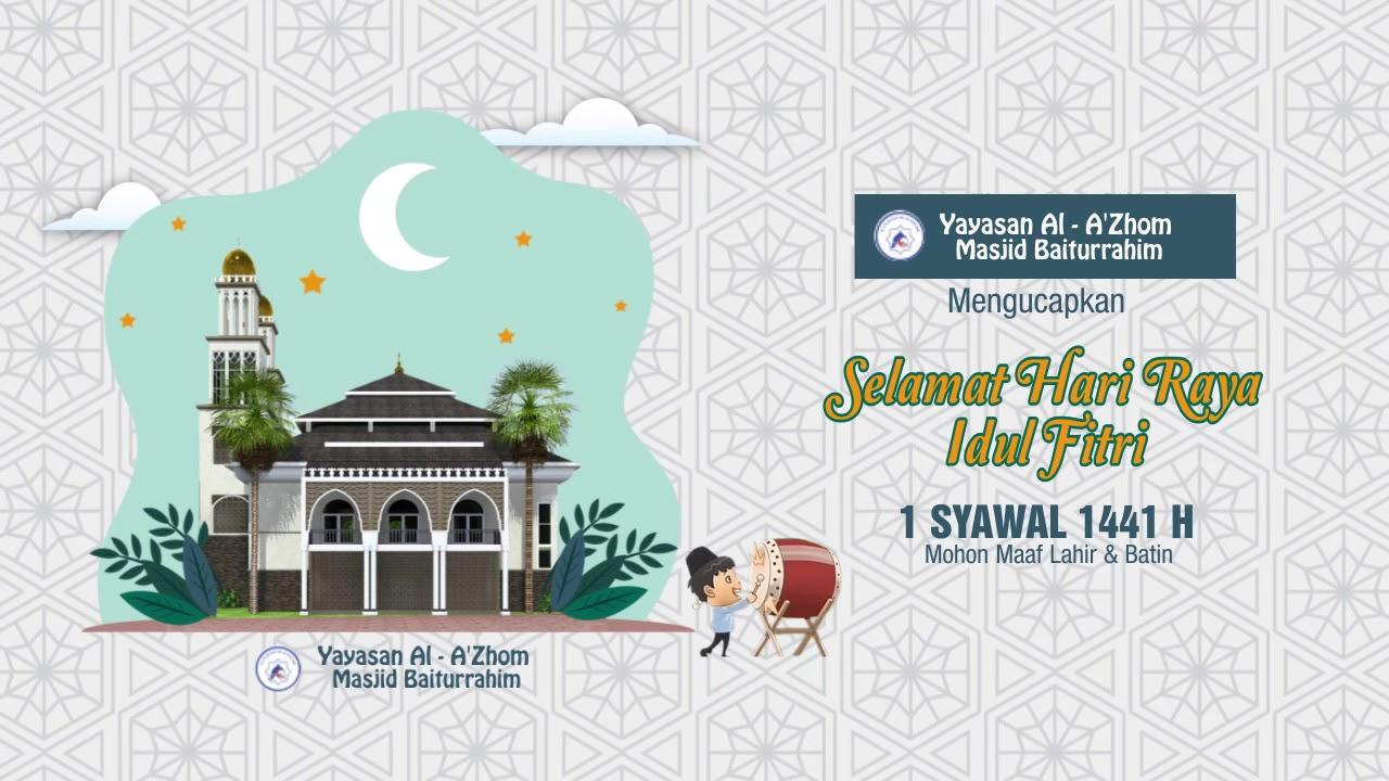 Video Ucapan Selamat Idul Fitri 2020 1441 H Yayasan Al A