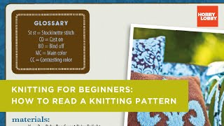 Knitting Basics: How To Read A Knitting Pattern