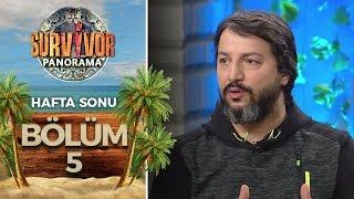 Survivor Panorama Hafta Sonu | 5.Bölüm