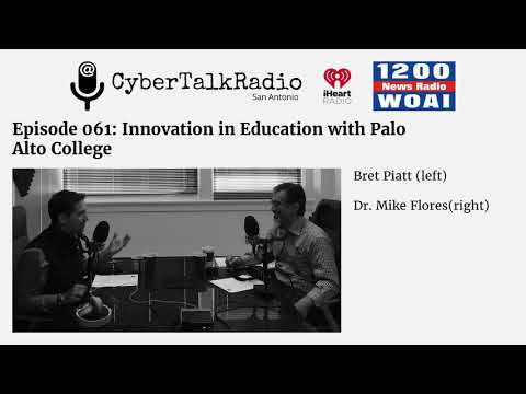 Cyber Talk Radio - Innovation in Education w/ Palo Alto College