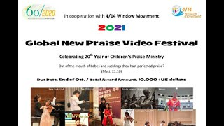 Welcome to 2021 Global New Praise Video Festival!