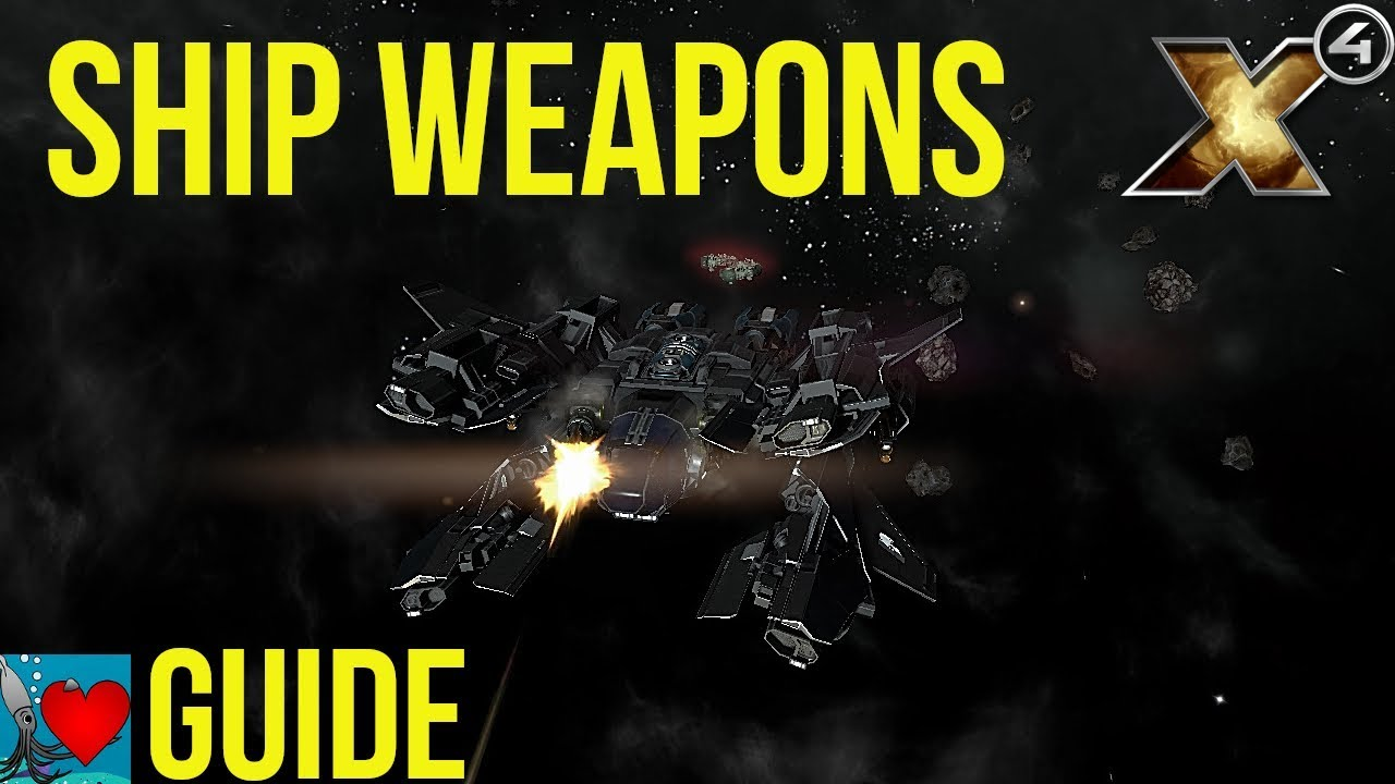 X4 Foundations Weapons Guide – SquidofLove