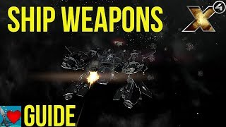 X4 Foundations Weapons Guide
