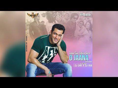 O Jaana-Tere Naam 2K17 Remix  DJ DRI X DJ RI8