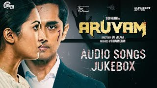 Aruvam | Audio Songs Jukebox | Siddharth, Catherine Tresa | SS Thaman | Sai Shekhar
