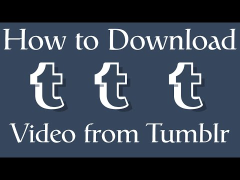 How to Download Video from Tumblr with Google Chrome - 2016