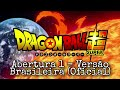 Download Dragon Ball Super - Abertura 1 - Dublada PT-BR (Oficial)