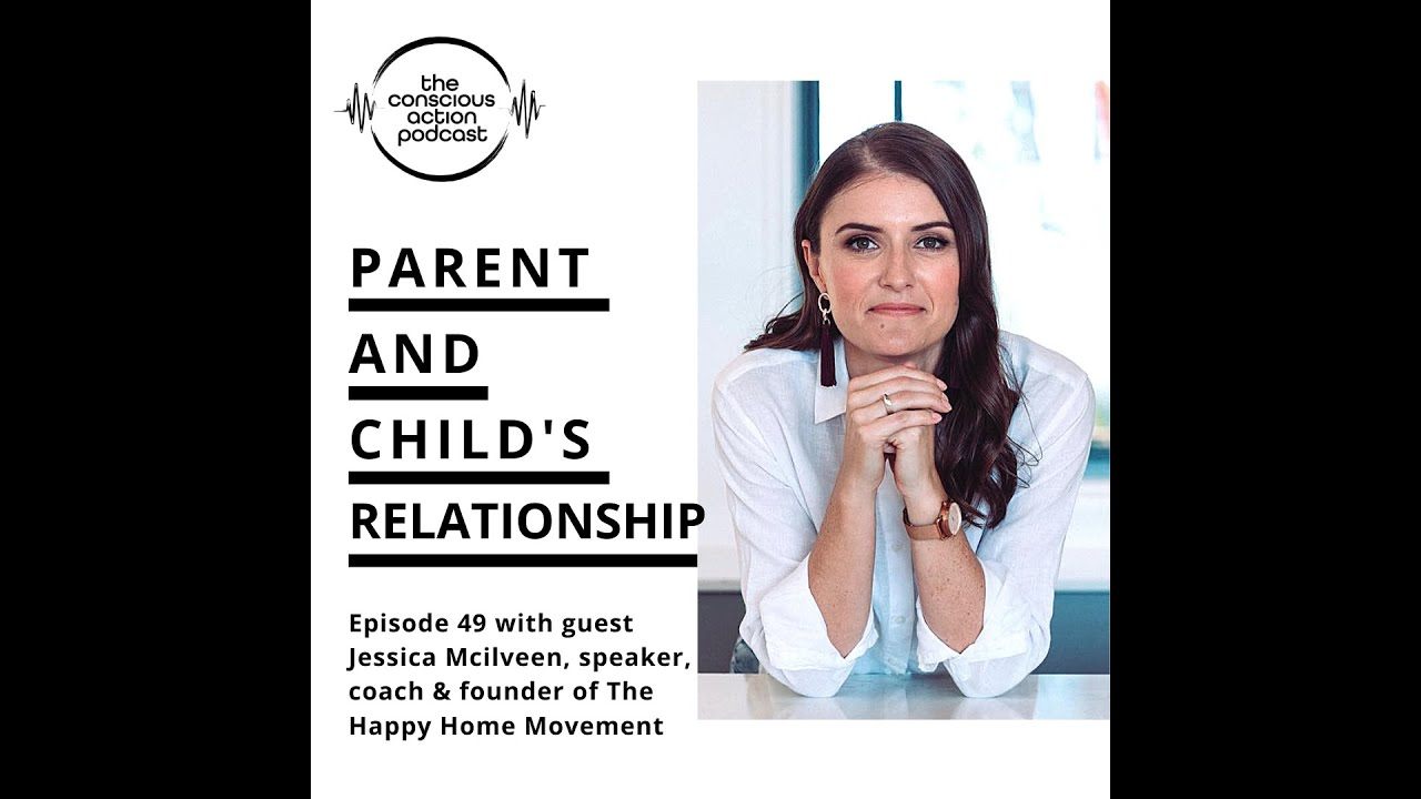 Parent & child's relationship with Jessica Mcilveen