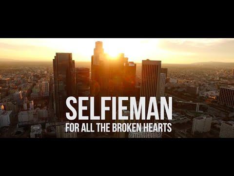 Клип Selfieman - For All the Broken Hearts