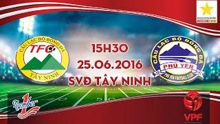 xm fico tay ninh vs phu yen - hnqg 2016  full