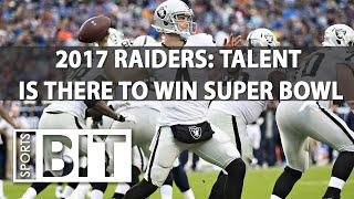 Deep Dive on 2017 Oakland Raiders | Sports BIT | NFL Picks
