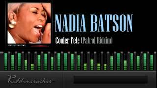 Nadia Batson - Cooler Fete (Patrol Riddim) [Soca 2015]