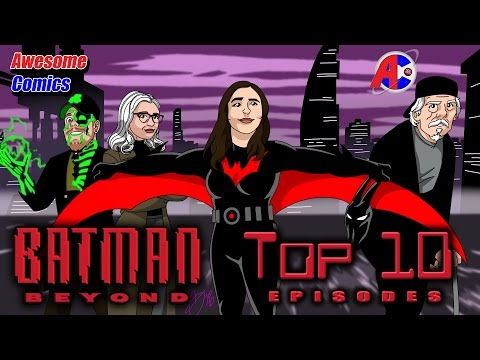 Top 10 Batman Beyond Episodes - Awesome Comics