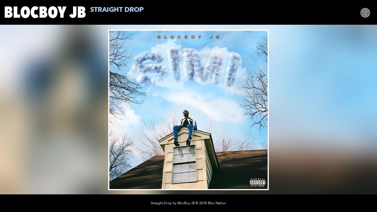 BlocBoy JB - Straight Drop (Audio)