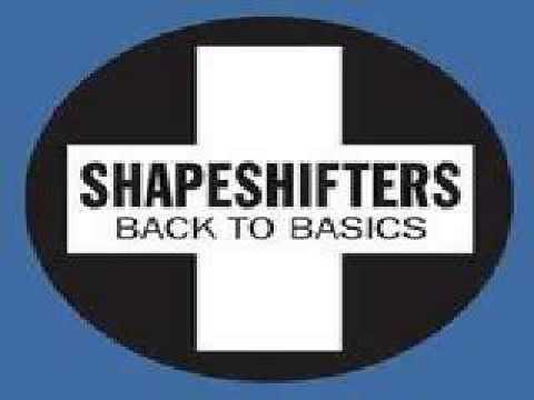 Shapeshifters - Back To Basics (Edit) + download