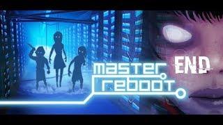 Master Reboot [] End