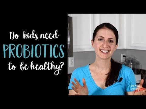 Probiotics and Kids What are Probiotics Good For? | Benefits of Probiotics for Kids
