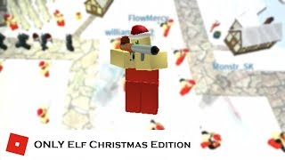 How far can You go with ONLY Elf: Christmas Edition! | Tower battles [ROBLOX]