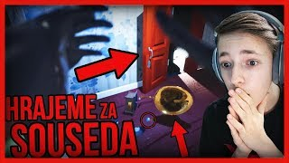HRAJEME ZA SOUSEDA!!! | Hello Neighbor | #10