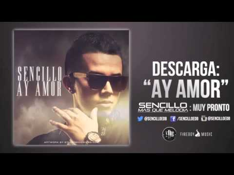 Baixar Sencillo - Ay Amor   Single