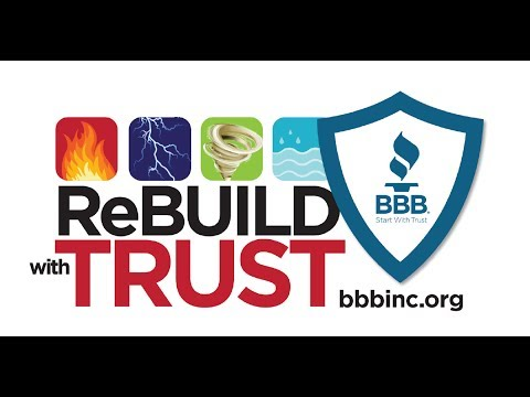 When a Natural Disaster Strikes, ReBUILD With Trust With Your Better Business Bureau!