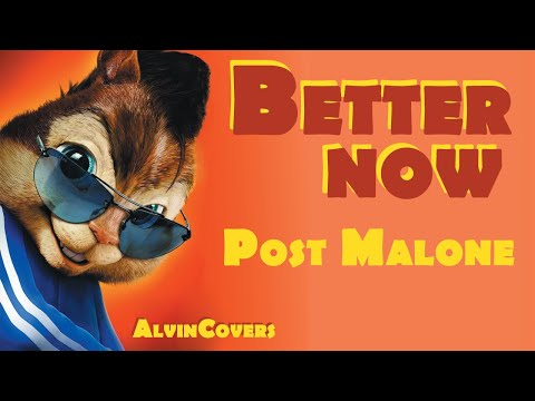 Post Malone - BETTER NOW- Alvin and the Chipmunks