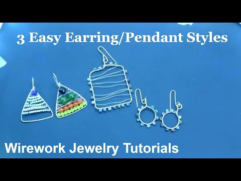 3 Easy Earring Styles | Wirework Jewelry Tutorials | Beginners Wire Wrapping