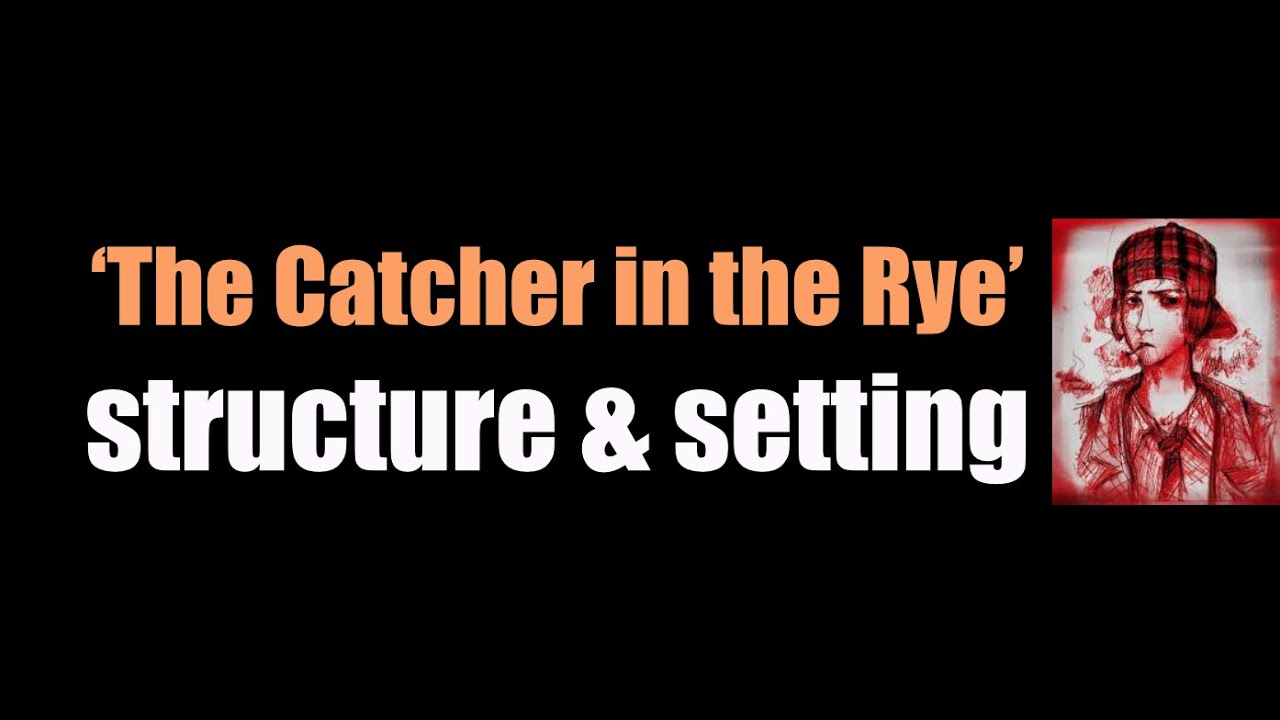 catcher in the rye narrative point of view