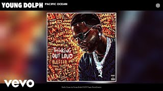 Video Young Dolph - Pacific Ocean (Audio) download MP3, 3GP, MP4, WEBM, AVI, FLV Oktober 2017