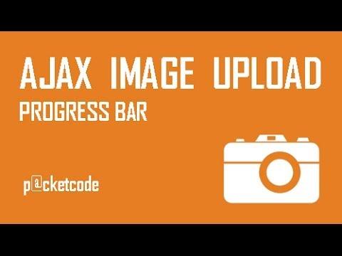 Ajax Image Uploading with Progress Bar